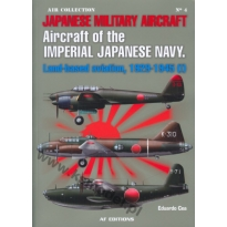 Aircraft of the Imperial Japanese Navy,Land Based aviation vol.1