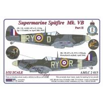 S.Spitfire MK VB, 313Sq - Part II (1:32)