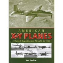 American X & Y Planes vol. I: Experimental Aircraft to 1945