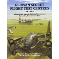 German Secret Flight Test Centres to 1945