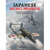 Jap. Secret Proj. Experimental Aircraft of the IJA and IJN 39-45