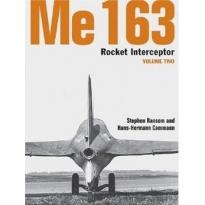 Me 163 Rocket Interceptor Volume Two