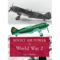Soviet Air Power in World War 2