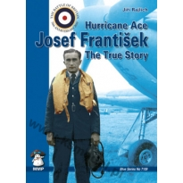Hurricane Ace, J. Frantisek The True Story