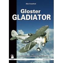 Gloster Gladiator vol. I