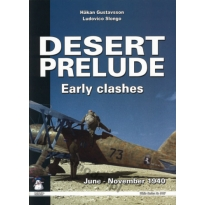 Desert Prelude.Early clashes