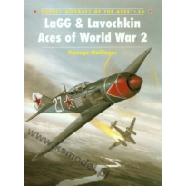 LaGG & Lavochkin Aces of World War 2