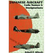 Japanese Aircraft: Code Names and Designations