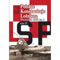 Polskie Konstrukcje Lotnicze Vol.IV Wrzesień 1939 cz.1