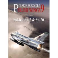 Polish Wings Nr.9 (Sukhoi Su-7 and Su-20)