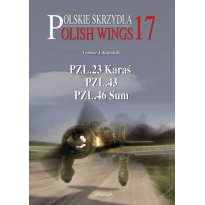 Polish Wings Nr.17 (PZL.23 Karas, PZL.42 / PZL.43, PZL.46 Sum)