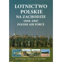 Lotnictwo Polskie na Zachodzie 1939-1947