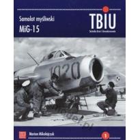 MiG-15 (Technika Broń i Umundurowanie nr.1)