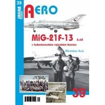 Jakab Aero MiG-21F-13  v československém vojenském letectvu 2.díl