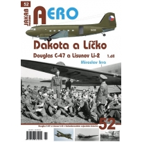 Jakab Aero Dakota a Líčko Douglas C-47 a Lisunov Li-2 v československém vojenském letectvu 1.díl