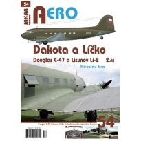Jakab Aero Dakota a Líčko Douglas C-47 a Lisunov Li-2 2.díl