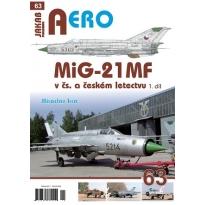 Jakab Aero MiG-21 MF v čs. a českém letectvu 1.díl