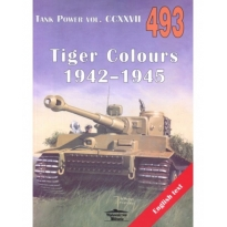 Militaria 493 Tiger Colours 1942-1945