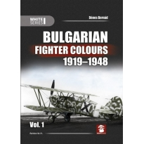 Bulgarian Fighters Colours 1918-1948 vol.1