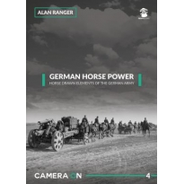 German Horse Power Horse Drawn Elements of the German Army