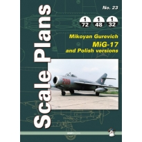Scale Plans No.23 Mikoyan Gurevich MiG-17 and Polish versions (1:72,1:48,1:32)