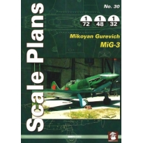 Scale Plans No.30 Mikoyan Gurevich MiG-3 (1:72,1:48,1:32)