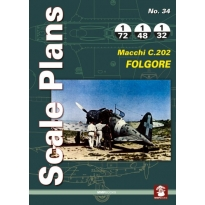 Scale Plans No.34 Macchi C.202 Folgore (1:72,1:48,1:32)