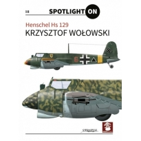 Spotlight ON nr.18 Henschel Hs 129