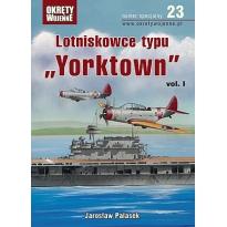 "Lotniskowce typu ""Yorktown"" vol. I"