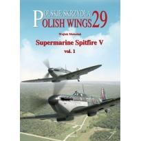 Polish Wings No. 29 Supermarine Spitfire Mk.V vol.1 (z wkładką w j.polskim)