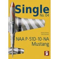 Stratus Single Nr.04 NAA P_51D -10-NA Mustang