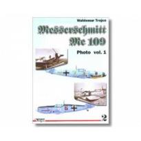 Messerschmitt Me 109 Photo vol.1