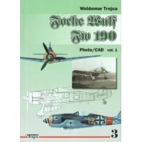 Focke Wulf FW 190 Photo/CAD vol.1