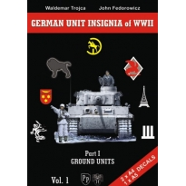 German Unit Insignia of WWII Vol. 1 - Part I Ground Units