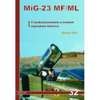 MiG-23 MF/ML v československém a českém letectvu