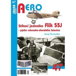 Jakab Aero Stíhací jednotka Flik 55J - pýcha rakousko-uherského letectva