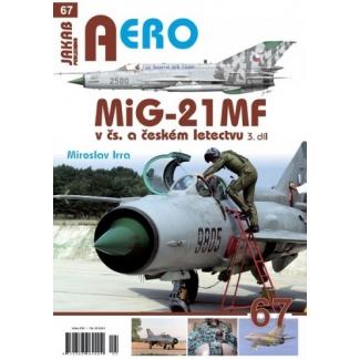 Jakab Aero MiG-21 MF v čs. a českém letectvu 3.díl