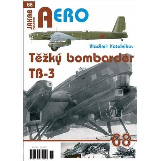 Jakab Aero Těžký bombardér Tupolev TB-3