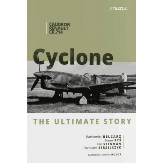 Caudron Renault CR.714 Cyclone. The Ultimate story