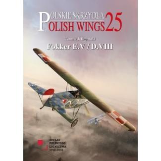 Polish Wings No 25. Fokker E.V/D.VIII (z wkładką w j.polskim)