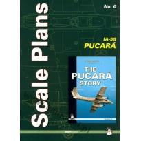 Scale Plans No. 6 IA-58 Pucara  (1:72 i 1:48)