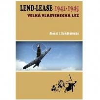 Lend Lease 1941-1945  Velká vlastenecká lež