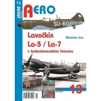 Jakab Aero Lavočkin La-5 / La-7 v československém letectvu