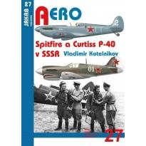Jakab Aero Spitfire a Curtiss P-40 v SSSR