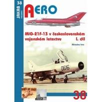 Jakab Aero MiG-21F-13  v československém vojenském letectvu 1.díl