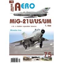 Jakab Aero MiG-21U,US,UM v čs. a českém letectvu 1.díl