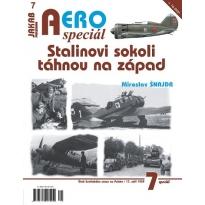 Jakab Aero Special Stalinovi sokoli táhnou na západ
