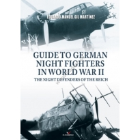 Guide To German Night Fighters In World War II The Night Defenders Of The Reich