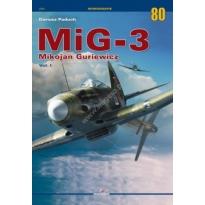 MiG-3 Mikojan Guriewicz Vol. I