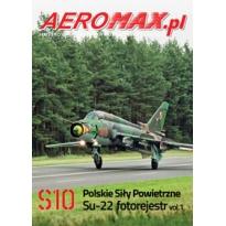 Aeromax nr specjalny 10 Su-22 fotorejestr vol.1